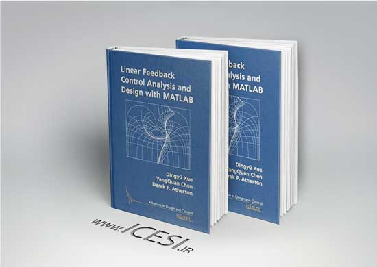 Linear Feedback Control Analysis and Design with MATLAB
